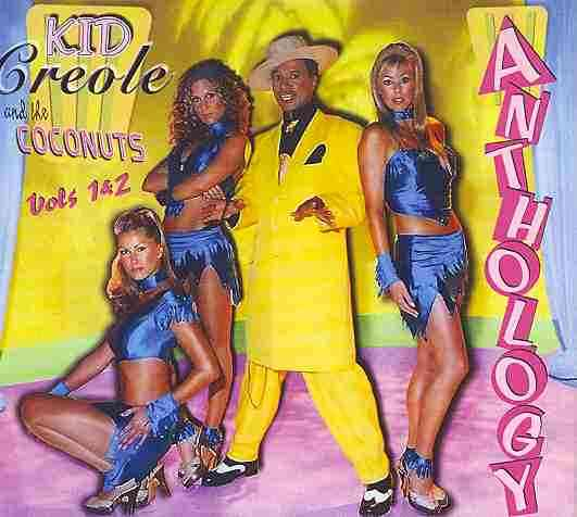 ANTHOLOGY VOLS 1&2 BY KID CREOLE & THE COC (CD)