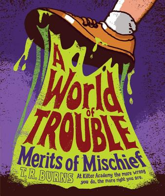 A World of Trouble By Burns, T. R.